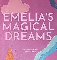Emelia's Magical Dreams