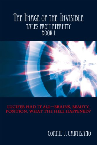 The Image of the Invisible: Tales from Eternity - Book I (English Edition)