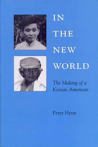 In the New World: The Making of A Korean American (Kolowalu Books (Paperback))
