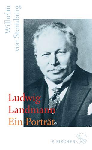Ludwig Landmann: Ein Porträt