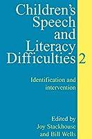 Children's Speech and Litercy Difficulties:Book 2