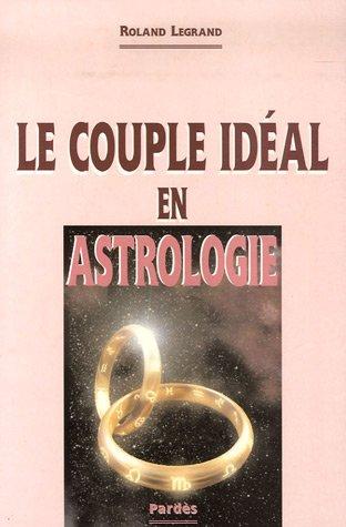 Le couple idéal en astrologie