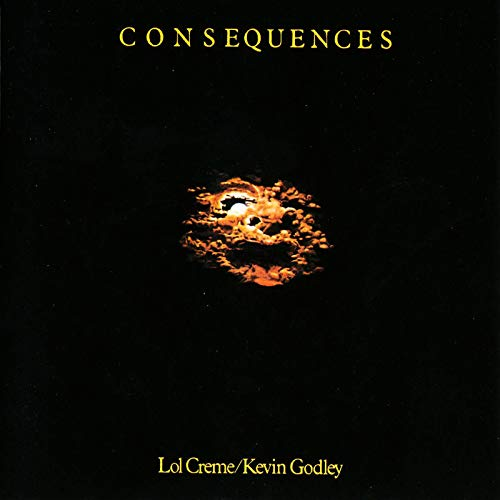 Godley & Creme - Consequences