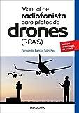 Manual de radiofonista para pilotos de drones (RPAS)