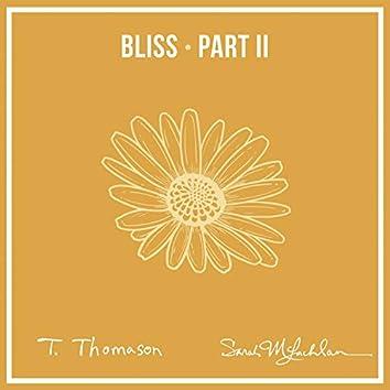 Bliss, Pt. 2 (feat. Sarah McLachlan)