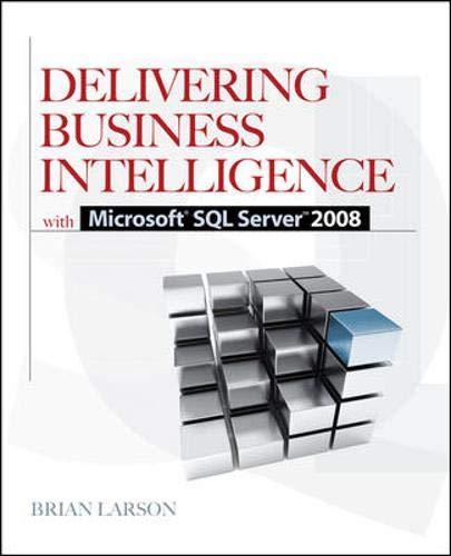 Delivering Business Intelligence with Microsoft SQL Server 2008