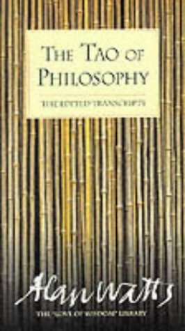 The Tao of Philosophy : Edited Transcripts