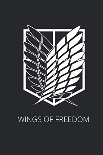 WINGS OF FREEDOM: Anime Notebook AOT Notebook for school kid - Size (6x9) With Lined and Blank Pages - Perfect for Journal - Doodling - ... Gift For Kids . College Ruled Lined Pages Book