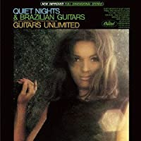 Quiet Nights & Brazilian Guitars by Guitars Unlimited (2013-06-18)
