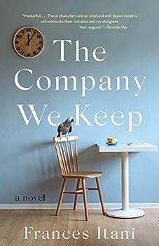 The Company We Keep  A Novel