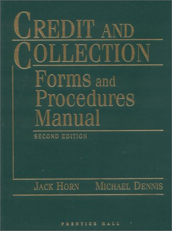 Credit and Collection Forms and Procedures Manual
