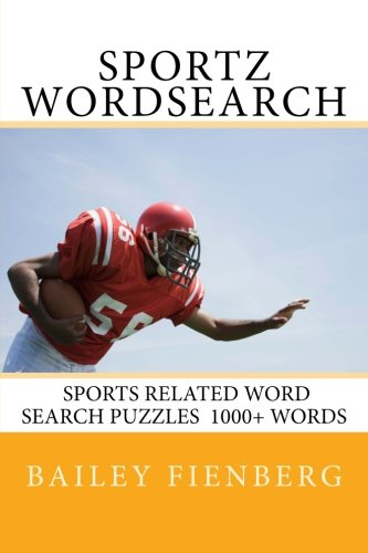 Sportz WordSearch : Sports Related Word Search Puzzle : 1000+ Words: Word Game