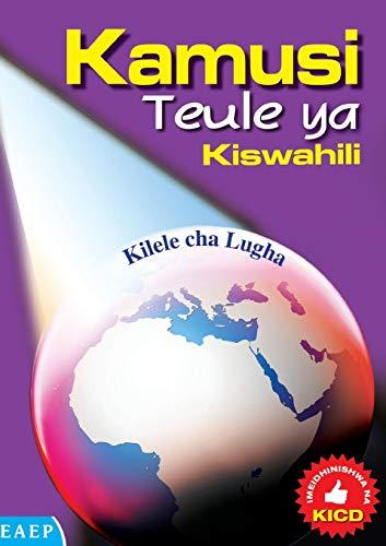 Kamusi Teule ya Kiswahili. Kilele cha Lugha (Swahili Edition)