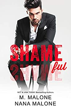Shameful (The Shameless Trilogy Book 2) by [M. Malone, Nana Malone]