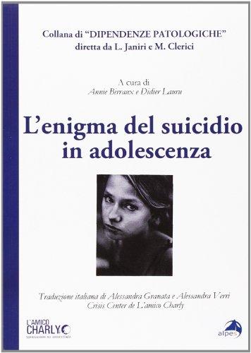 L'enigma del suicidio in adolescenza