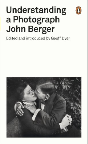 Understanding a Photograph: Penguin on Design (Penguin Modern Classics) (English Edition)