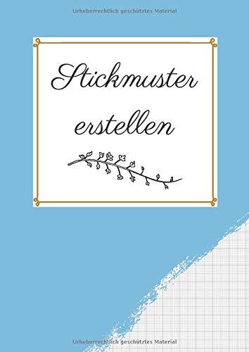 Stickmuster erstellen: Millimeterpapier zum Entwerfen eigener Stickmuster und Embroidery Designs | Sticken | Punch Needle | Stickmuster entwerfen | Stickmuster Papier