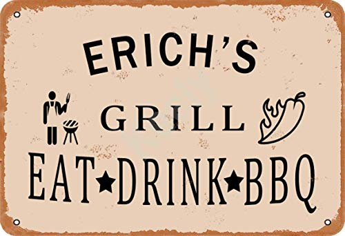 Keely Erich'S Grill Eat Drink BBQ Metall Vintage Zinn Zeichen Wanddekoration 12x8 Zoll für Cafe Bars Restaurants Pubs Man Cave Dekorativ