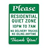 Señal de advertencia,Señal de comunidad privada Por favor Zona residencial tranquila de 10 p.m,a 7 a.m,No hay camiones de reparto No hay inactividad en cualquier momento,Señal de empresa 12x16 Inch
