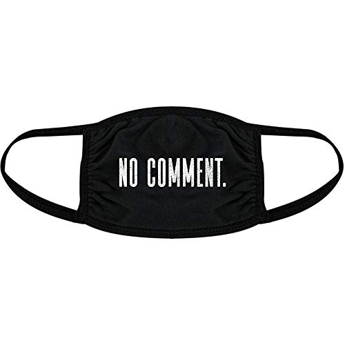 No Comment Face Mask Funny Social Distancing Quarantine Novelty Nose and Mouth Covering (Black) - 1 Pack
