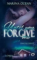 Until You Forgive Me: Eingeschneit
