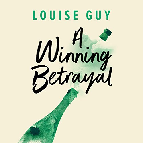 A Winning Betrayal Audiobook By Louise Guy cover art