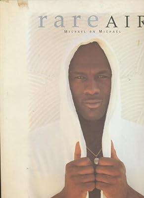Rare Air: Michael on Michael