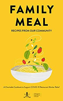 Family Meal: Recipes from Our Community by [Penguin Random House]