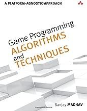 Game Programming Algorithms and Techniques: A Platform-Agnostic Approach (Game Design)