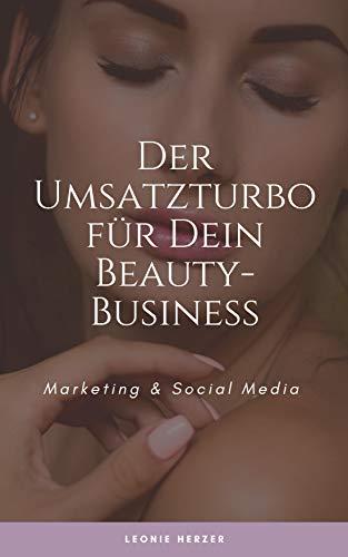 Der Umsatzturbo für dein Beauty Business: Social Media & Marketing