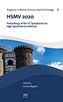 Hsmv 2020: Proceedings of the 12th Symposium on High Speed Marine Vehicles (Progress in Marine Science and Technology)