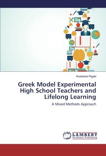 Greek Model Experimental High School Teachers and Lifelong Learning: A Mixed Methods Approach