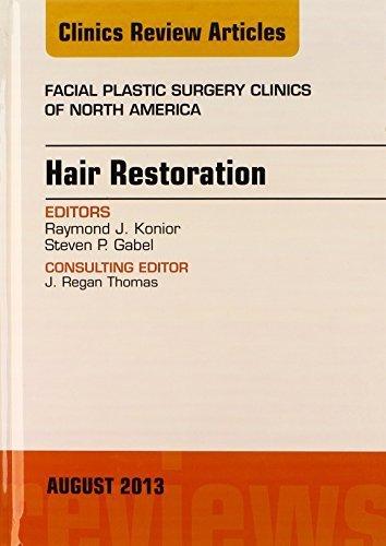 Hair Restoration, An Issue of Facial Plastic Surgery Clinics, 1e (The Clinics: Surgery) 1st Edition by Konior MD, Raymond J., Gabel MD, Steven P (2013) Gebundene Ausgabe