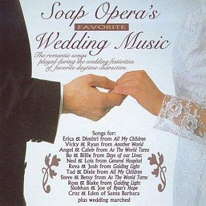 Soap Operas Favorite Wedding Music