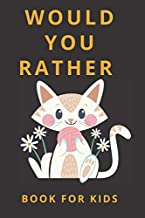Would You Rather  Book for kids: 6-12 Years Old: The Book of Silly  Scenarios, Challenging Choices, and Hilarious Situations the Whole Family Will ... 18 Animal for coloring At the end of the book