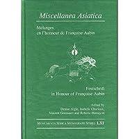 Miscellanea Asiatica: M?langes en l'honneur de Fran?oise Aubin (Monumenta Serica Monograph Series)【洋書】 [並行輸入品]