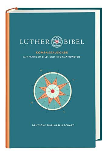 Lutherbibel revidiert 2017. Kompass-Ausgabe: Mit 96seitigem Informationsteil und Apokryphen