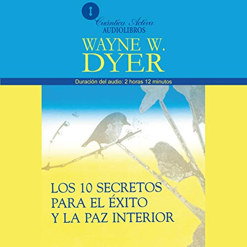 『Los 10 Secretos Para el Exito y la Paz Interior [10 Secrets for Success and Inner Peace]』のカバーアート