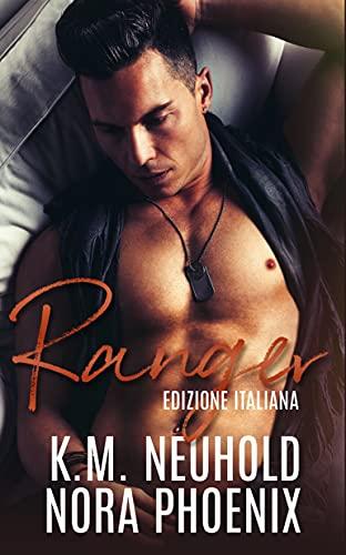 Ranger (Edizione Italiana): Un Romanzo MM