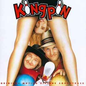 Price comparison product image Kingpin: Original Motion Picture Soundtrack