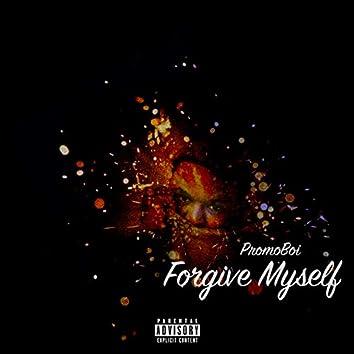 Forgive Myself
