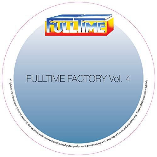 Fulltime Factory, Vol. 4