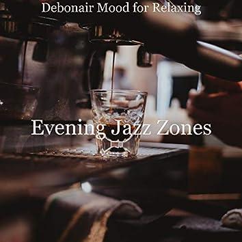Debonair Mood for Relaxing