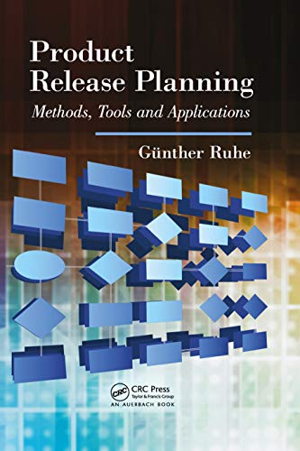 Product Release Planning: Methods, Tools and Applications (English Edition)