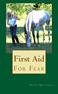 First Aid For Fear