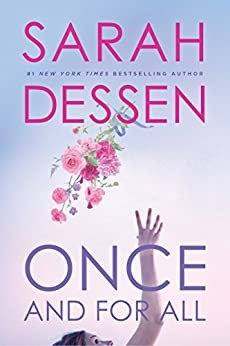 Once and for All by [Sarah Dessen]