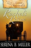 Love's Journey in Sugarcreek: Rachel's Rescue - Serena B. Miller
