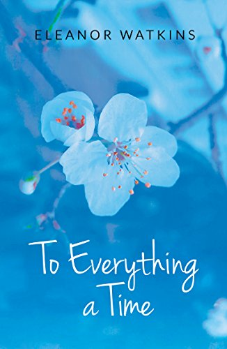 To Everything a Time by Eleanor Watkins ebook deal