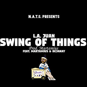 Swing of Things (feat. Martamius & DejaNay)
