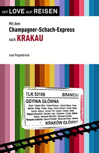 Mit dem Champagner-Schach-Express nach Krakau (Love auf Reisen)